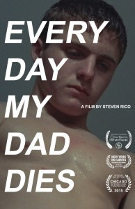 Every Day My Dad Dies_poster